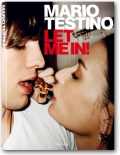 Mario Testino. Let me in (Collector's Edition)