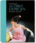 Bob Willoughby. Audrey Hepburn. Photographs 1953–1966 (Collector's Edition)