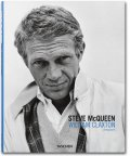 William Claxton. Steve McQueen (TASCHEN 25 Edition)