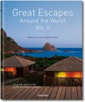 Great Escapes Around the World Vol. II (Jumbo, TASCHEN 25 Colección)