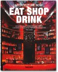 Architecture Now! Eat Shop Drink (Midi-Format)