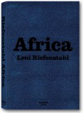 Leni Riefenstahl. Africa (Collector's Edition)