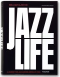 William Claxton. Jazzlife (Collector's Edition)