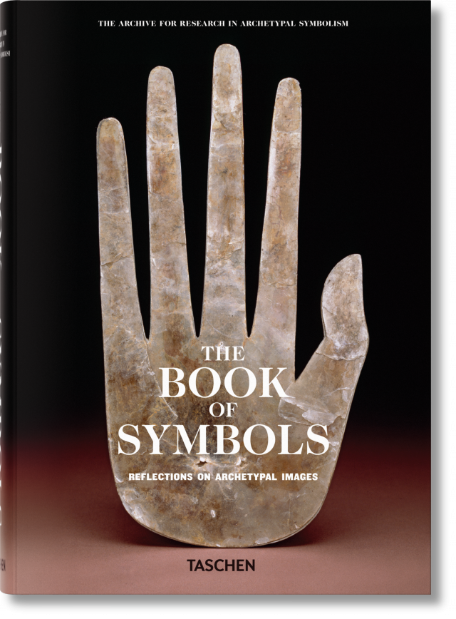 Reflect On Archetypal Images The Book Of Symbols Taschen Books