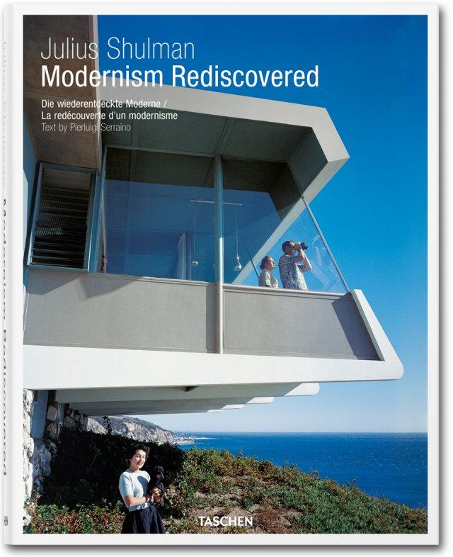 Modernism rediscovered - Julius Shulman - Editions Taschen - 2013