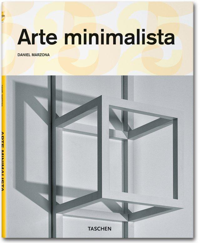 Arte minimalista libros taschen serie menor arte for Art minimal livre