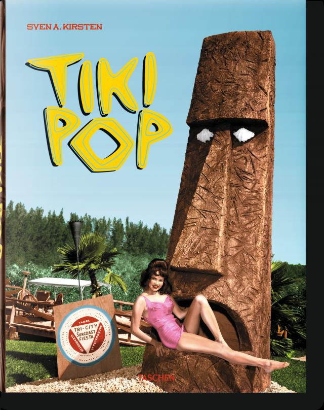 Tiki pop america imagines its own polynesian paradise taschen books stopboris Images