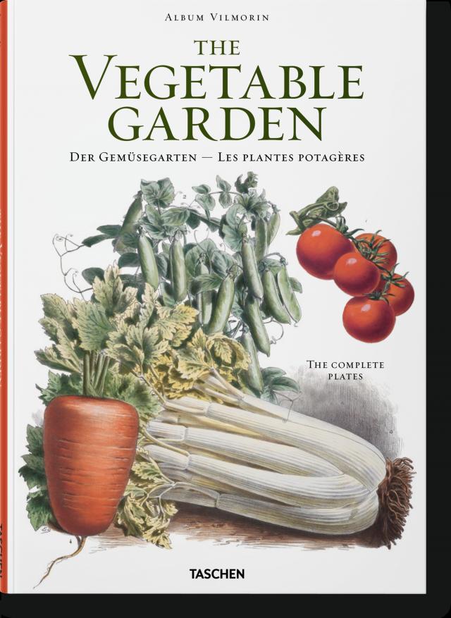 Gone Gardening Vilmorin The Vegetable Garden Taschen Books