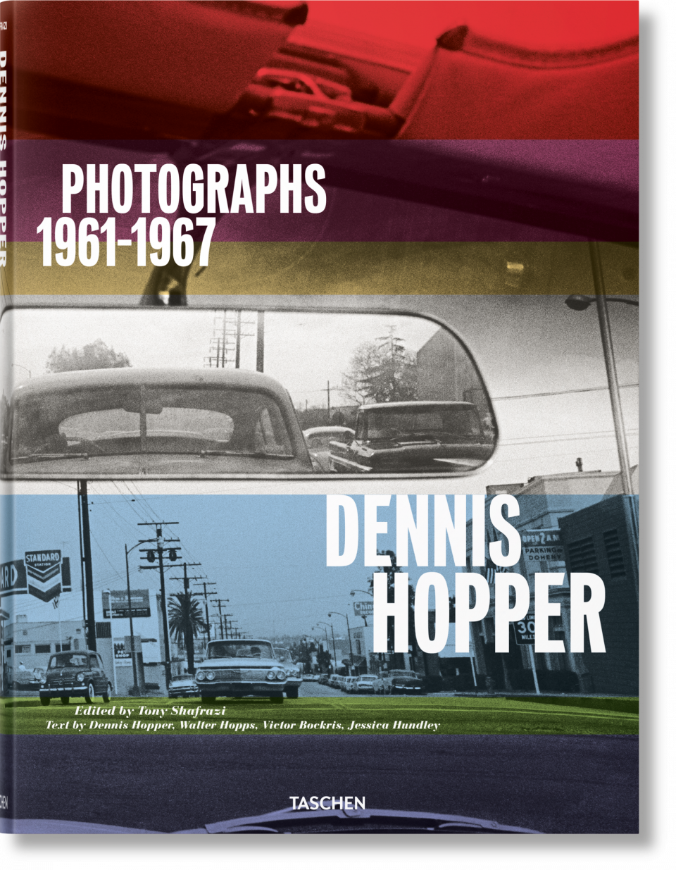 Dennis Hopper. Photographs 1961–1967 - TASCHEN Books