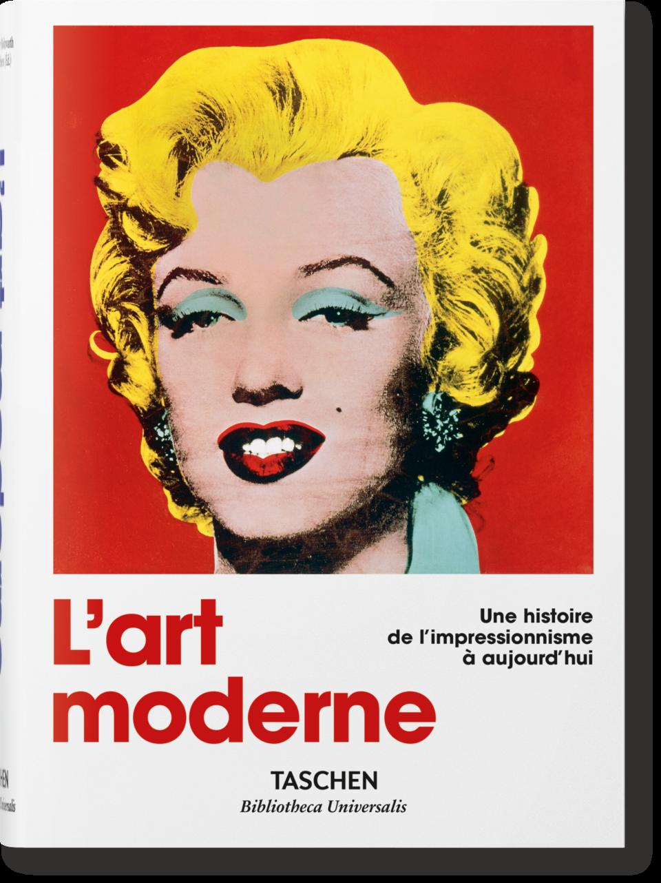 L Art Moderne 1870 2000 De L Impressionnisme A Aujourd Hui