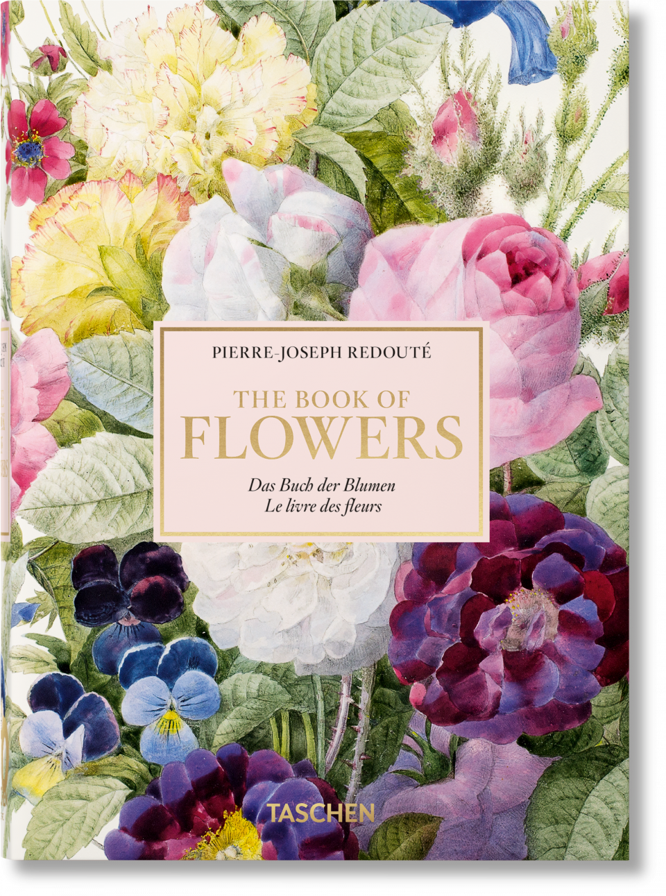 Redoute The Book Of Flowers 40th Anniversary Edition Editions Taschen